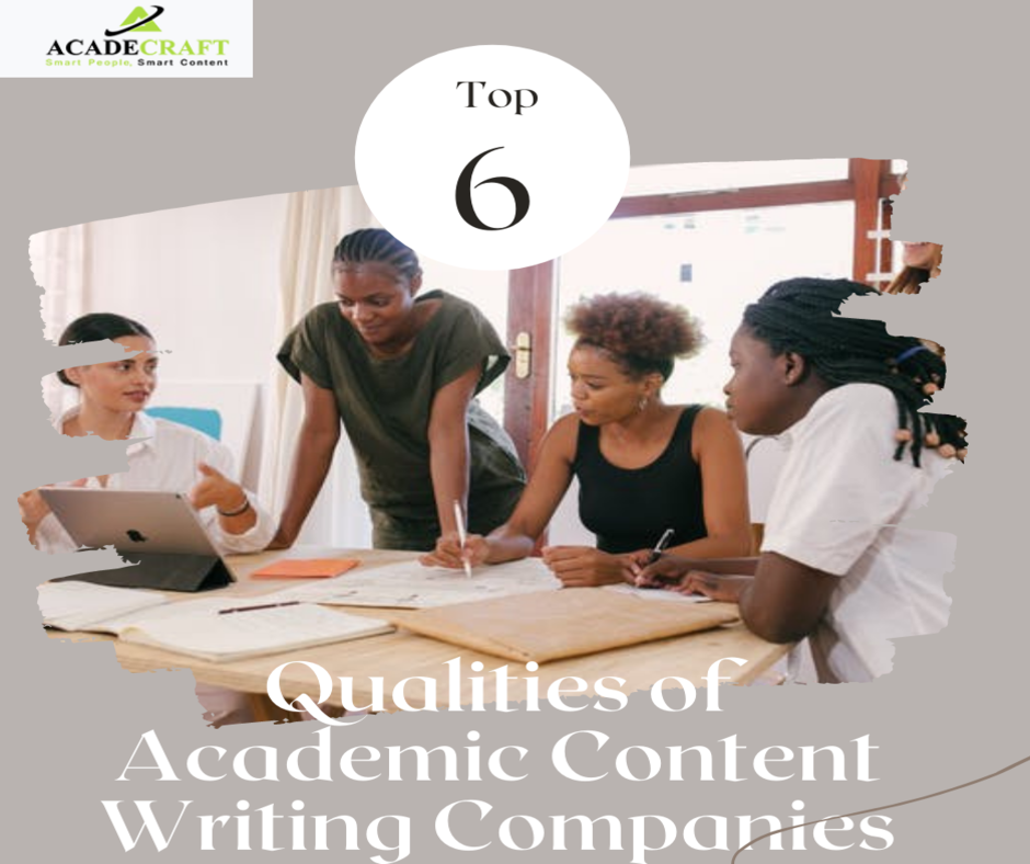 Academic Content Writing Services: Top 6 Things to Expect