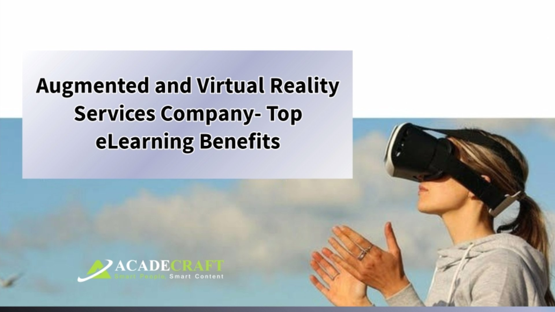 Augmented & Virtual Reality Services Company-Top eLearning Benefits
