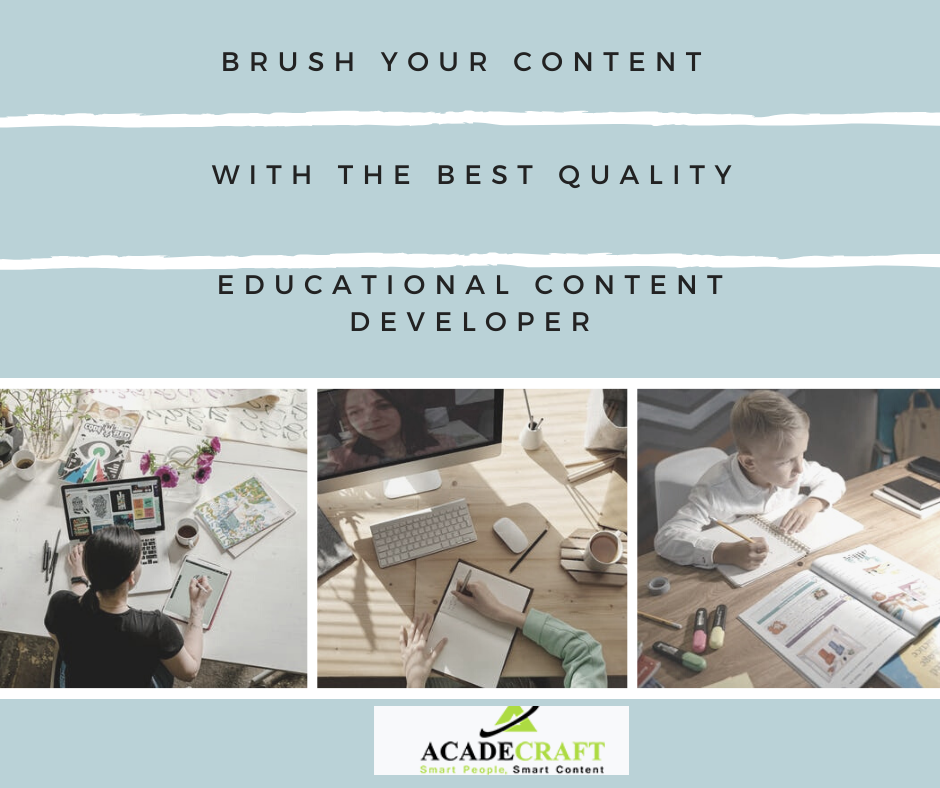 Brush your Content with the Best Quality Educational Content Developer