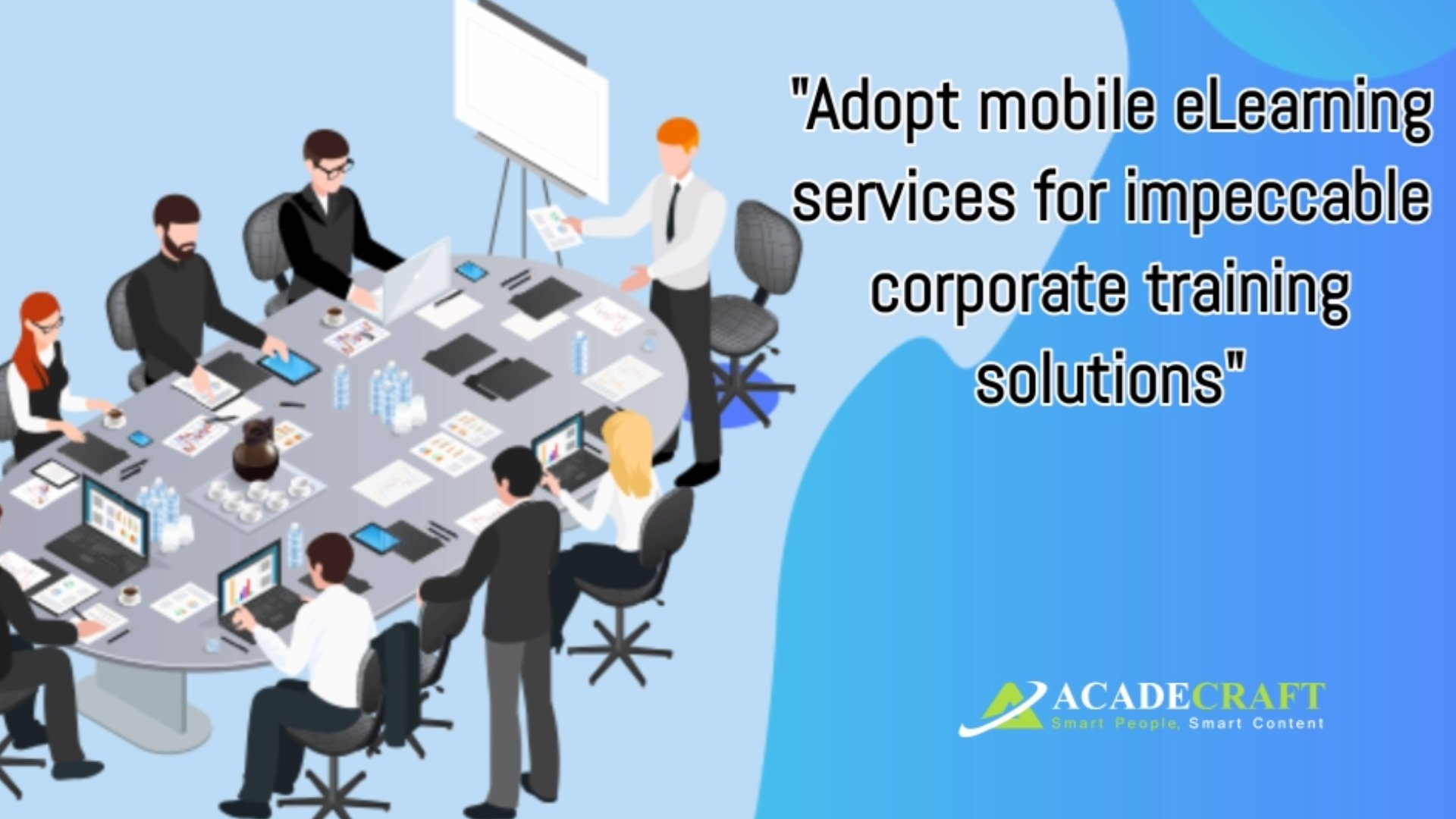 Adopt mobile eLearning services for impeccable corporate training solutions