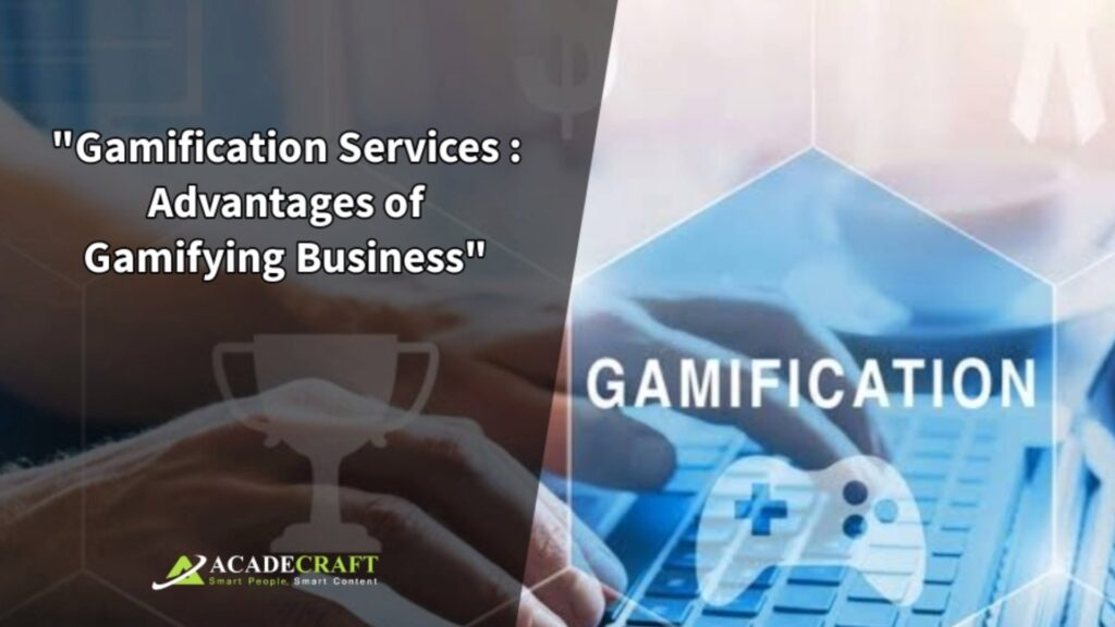 Gamification-services-Advantages-of-Gamifying-business