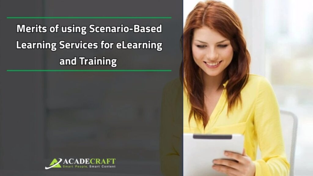 Merits of using Scenario-Based Learning Services for e-learning and training
